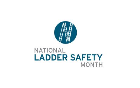 National Ladder Safety Month- March 2019